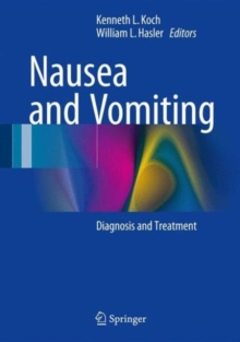 Nausea and Vomiting : Diagnosis and Treatment, Hardback Book