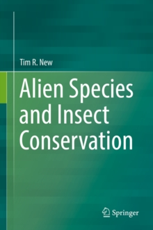 Alien Species and Insect Conservation, PDF eBook