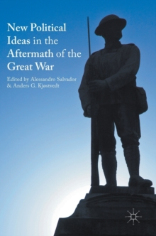 New Political Ideas in the Aftermath of the Great War, Hardback Book