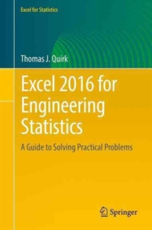 Excel 2016 for Engineering Statistics : A Guide to Solving Practical Problems, Paperback Book