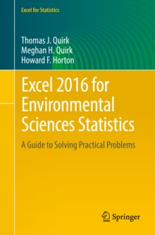 Excel 2016 for Environmental Sciences Statistics : A Guide to Solving Practical Problems, PDF eBook