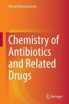 Chemistry of Antibiotics and Related Drugs, Hardback Book