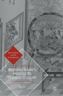 Bernard Shaw's Bridges to Chinese Culture, Hardback Book