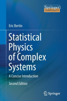 Statistical Physics of Complex Systems : A Concise Introduction, Paperback Book