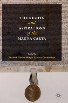 The Rights and Aspirations of the Magna Carta, Hardback Book