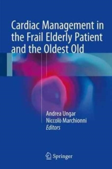 Cardiac Management in the Frail Elderly Patient and the Oldest Old, Hardback Book