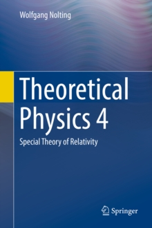 Theoretical Physics 4 : Special Theory of Relativity, EPUB eBook