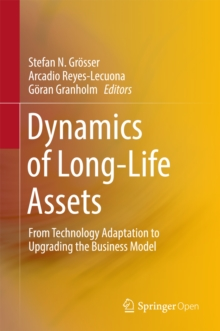 Dynamics of Long-Life Assets : From Technology Adaptation to Upgrading the Business Model, EPUB eBook