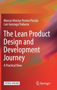 The Lean Product Design and Development Journey : A Practical View, Hardback Book
