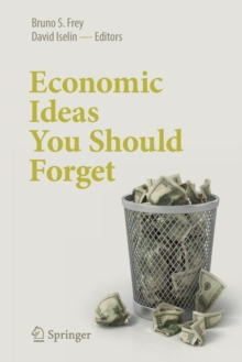 Economic Ideas You Should Forget, Paperback Book