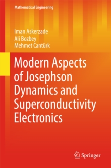Modern Aspects of Josephson Dynamics and Superconductivity Electronics, EPUB eBook