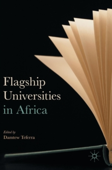 Flagship Universities in Africa, Hardback Book