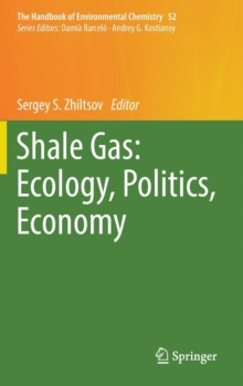 Shale Gas: Ecology, Politics, Economy, Hardback Book