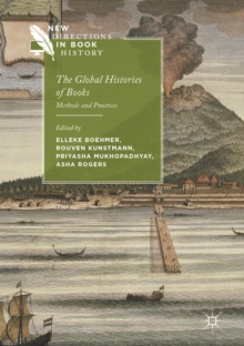 The Global Histories of Books : Methods and Practices, EPUB eBook