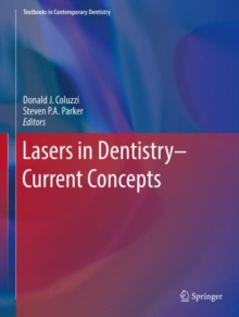 Lasers in Dentistry-Current Concepts, Hardback Book