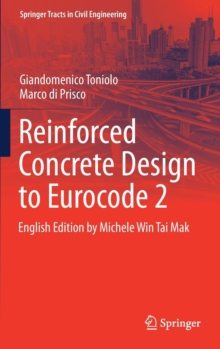 Reinforced Concrete Design to Eurocode 2, Hardback Book