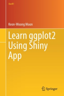 Learn Ggplot2 Using Shiny App, Paperback Book