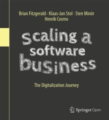 Scaling a Software Business : The Digitalization Journey, Hardback Book