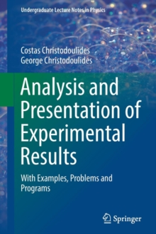 Analysis and Presentation of Experimental Results : With Examples, Problems and Programs, Paperback Book