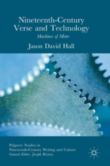Nineteenth-Century Verse and Technology : Machines of Meter, Hardback Book