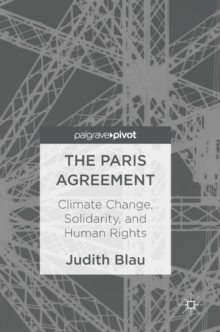 The Paris Agreement : Climate Change, Solidarity, and Human Rights, Hardback Book