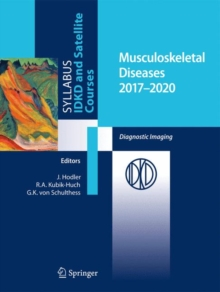 Musculoskeletal Diseases 2017-2020 : Diagnostic Imaging, Paperback Book