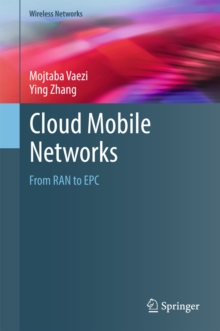 Cloud Mobile Networks : From RAN to EPC, EPUB eBook