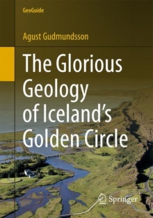 The Glorious Geology of Iceland's Golden Circle, Paperback Book