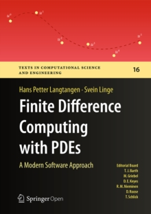 Finite Difference Computing with PDEs : A Modern Software Approach, EPUB eBook