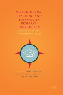 Strengthening Teaching and Learning in Research Universities : Strategies and Initiatives for Institutional Change, Hardback Book