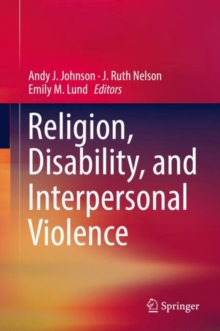 Religion, Disability, and Interpersonal Violence, Hardback Book