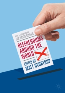 Referendums Around the World : With a Foreword by Sir David Butler, Paperback / softback Book