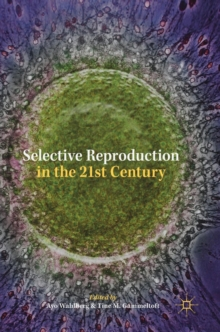 Selective Reproduction in the 21st Century, Hardback Book