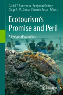 Ecotourism's Promise and Peril : A Biological Evaluation, Hardback Book
