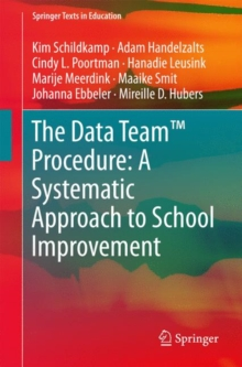 The Data Team Procedure: A Systematic Approach to School Improvement, Paperback Book