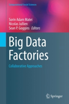 Big Data Factories : Collaborative Approaches, Hardback Book