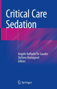 Critical Care Sedation, Hardback Book