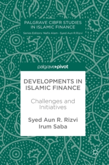 Developments in Islamic Finance : Challenges and Initiatives, Hardback Book