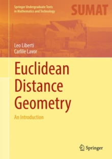 Euclidean Distance Geometry : An Introduction, Hardback Book