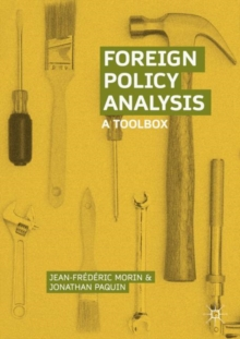 Foreign Policy Analysis : A Toolbox, Paperback Book