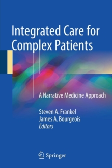 Integrated Care for Complex Patients : A Narrative Medicine Approach, Paperback Book