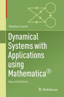 Dynamical Systems with Applications Using Mathematica (R), Hardback Book