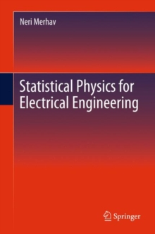 Statistical Physics for Electrical Engineering, Hardback Book