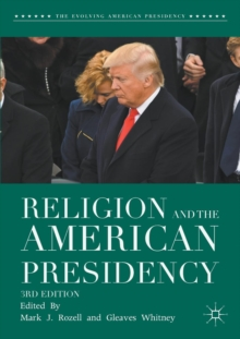 Religion and the American Presidency, Paperback / softback Book