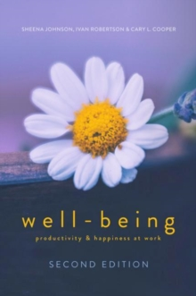 WELL-BEING : Productivity and Happiness at Work, Hardback Book