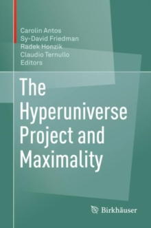 The Hyperuniverse Project and Maximality, Hardback Book