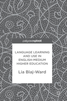 Language Learning and Use in English-Medium Higher Education, Hardback Book