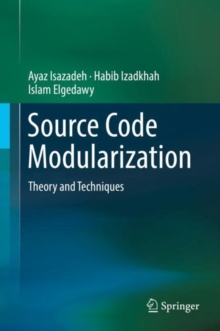 Source Code Modularization : Theory and Techniques, Hardback Book
