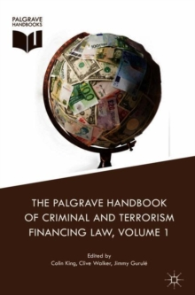 The Palgrave Handbook of Criminal and Terrorism Financing Law, Hardback Book
