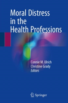 Moral Distress in the Health Professions, Hardback Book
